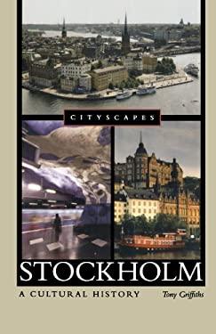 Stockholm: A Cultural History 9780195386370