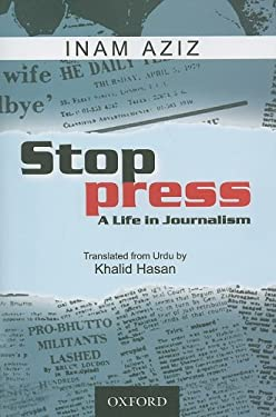 Stop Press: A Life in Journalism 9780195475760