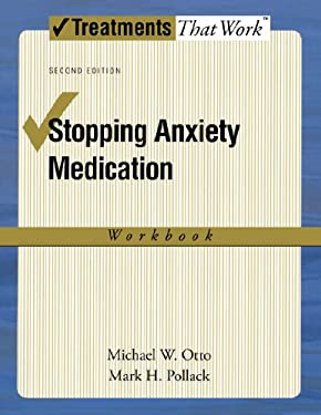 Stopping Anxiety Medication Workbook 9780195338553