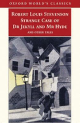 Strange Case of Dr Jekyll and Mr Hyde and Other Tales 9780192805973