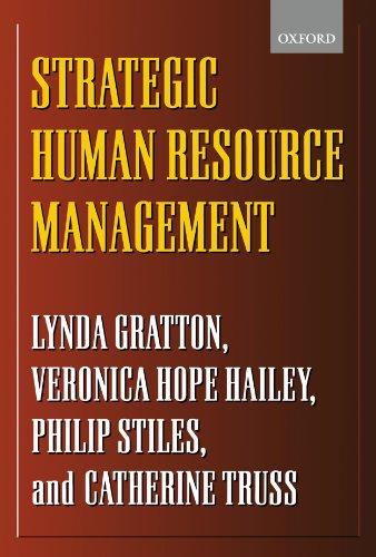 Strategic Human Resource Management: Corporate Rhetoric and Human Reality 9780198782032