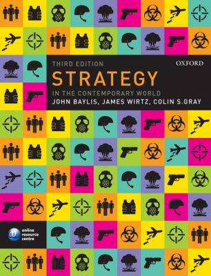 Strategy in the Contemporary World: An Introduction to Strategic Studies 9780199548873