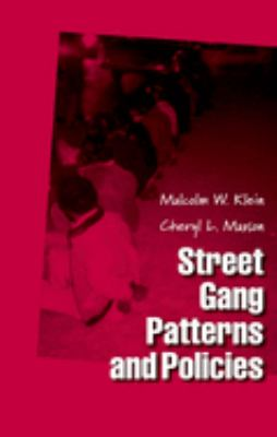 Street Gang Patterns and Policies 9780195163445