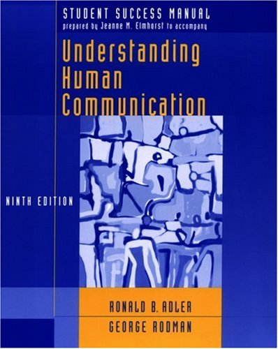 Student Success Manual to Accompany Understanding Human Communication, Ninth Edition 9780195304879