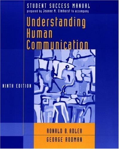 Student Success Manual to Accompany Understanding Human Communication, Ninth Edition 9780195304879