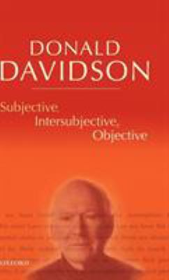 Subjective, Intersubjective, Objective 9780198237525