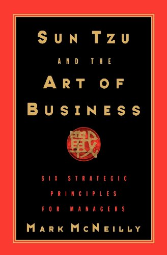 Sun Tzu and the Art of Business: Six Strategic Principles for Managers 9780195137897