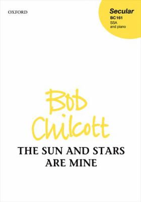 Sun and Stars are Mine: Vocal Score 9780193400481