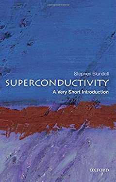 Superconductivity: A Very Short Introduction 9780199540907