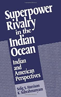 Superpower Rivalry in the Indian Ocean 9780195054972