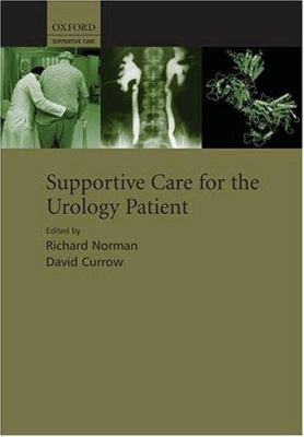 Supportive Care for the Urology Patient 9780198529415