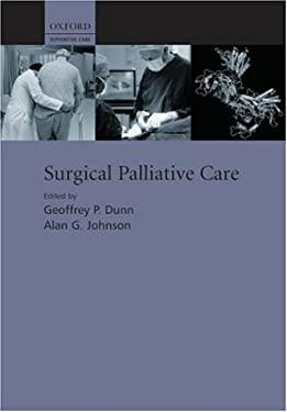 Surgical Palliative Care 9780198510000