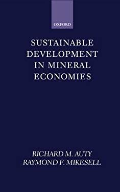 Sustainable Development in Mineral Economies 9780198294870