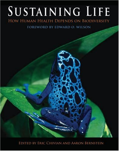 Sustaining Life: How Human Health Depends on Biodiversity 9780195175097