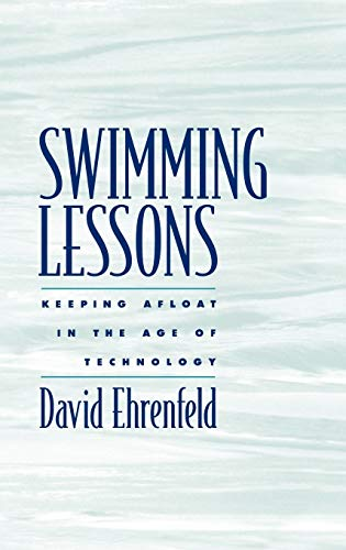 Swimming Lessons: Keeping Afloat in the Age of Technology 9780195148527