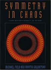 Symmetry in Chaos: A Search for Pattern in Mathematics, Art, and Nature