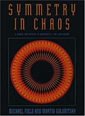 Symmetry in Chaos: A Search for Pattern in Mathematics, Art, and Nature 9780198536895