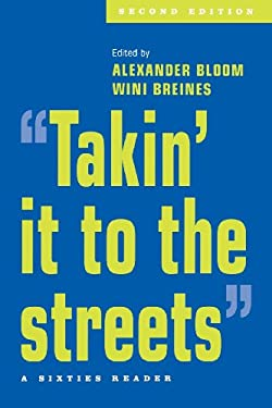 Takin' It to the Streets: A Sixties Reader 9780195142907
