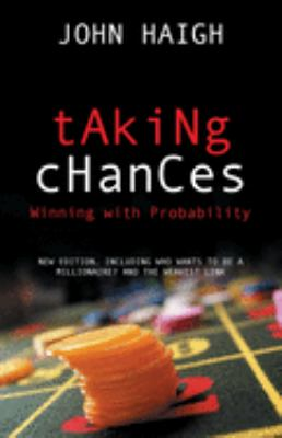 Taking Chances: Winning with Probability 9780198526636