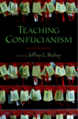 Teaching Confucianism