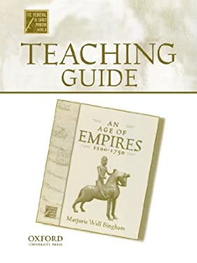 Teaching Guide to an Age of Empires, 1200-1750 9780195223484