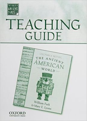 Teaching Guide to the Ancient American World 9780195179002