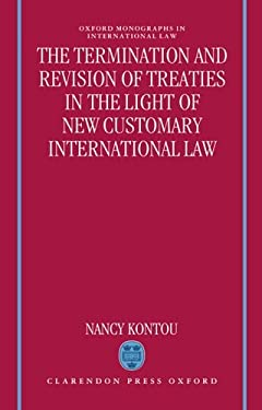 Termination and Revision of Treaties in the Light of New Customary International Law 9780198258421