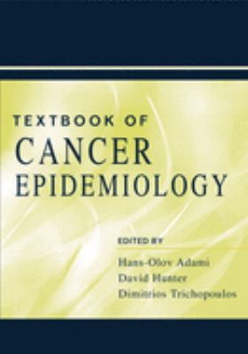 Textbook of Cancer Epidemiology 9780195109696