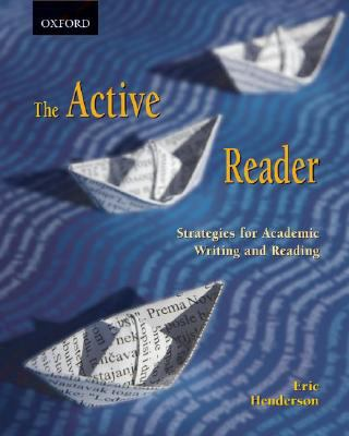 The Active Reader: Strategies for Academic Reading and Writing 9780195425154