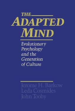 The Adapted Mind: Evolutionary Psychology and the Generation of Culture 9780195101072
