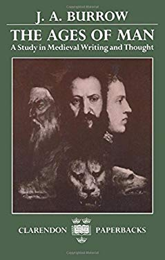 The Ages of Man: A Study in Medieval Writing and Thought 9780198117551