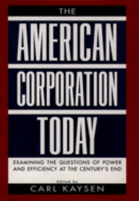 The American Corporation Today 9780195104929