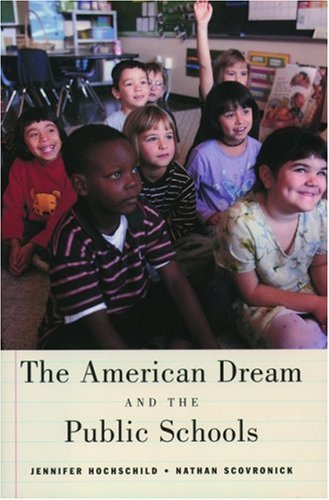 The American Dream and the Public Schools 9780195176032