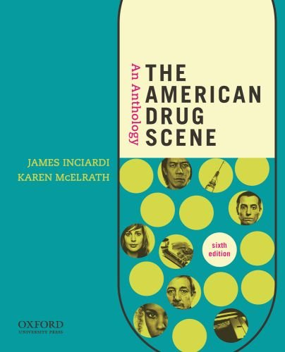 The American Drug Scene: An Anthology 9780199739295