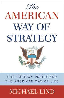 The American Way of Strategy 9780195308372