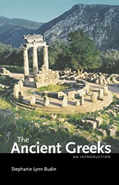 The Ancient Greeks: An Introduction 9780195379846