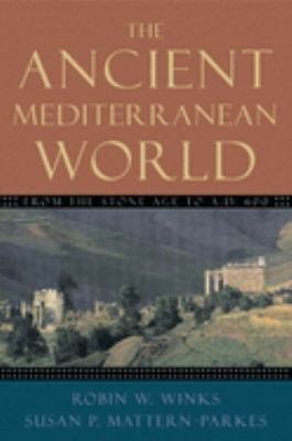 The Ancient Mediterranean World: From the Stone Age to A.D. 600 9780195155631
