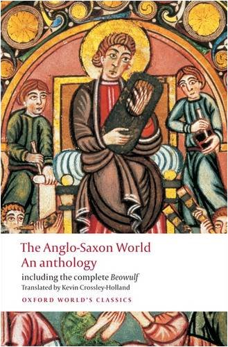 The Anglo-Saxon World: An Anthology 9780199538713