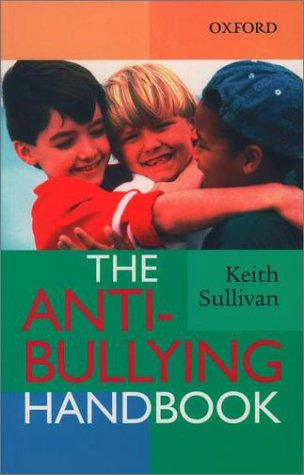 The Anti-Bullying Handbook 9780195583885