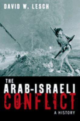 Arab-Israeli Conflict : A History