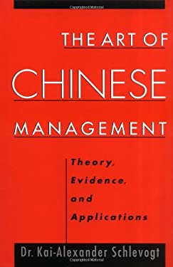 The Art of Chinese Management: Theory, Evidence and Applications 9780195136449