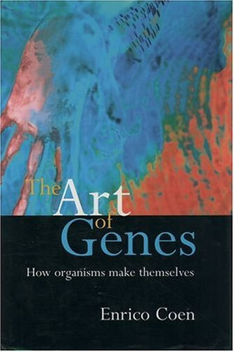 The Art of Genes: How Organisms Make Themselves 9780192862082