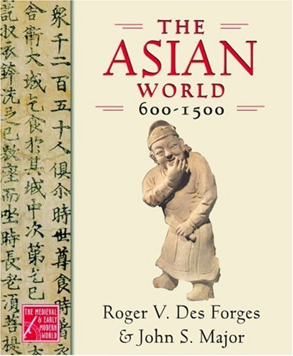 The Asian World, 600-1500 9780195178432