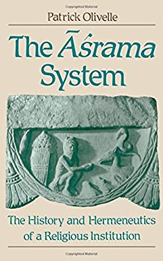 The Asrama System: The History and Hermeneutics of a Religious Institution 9780195083279
