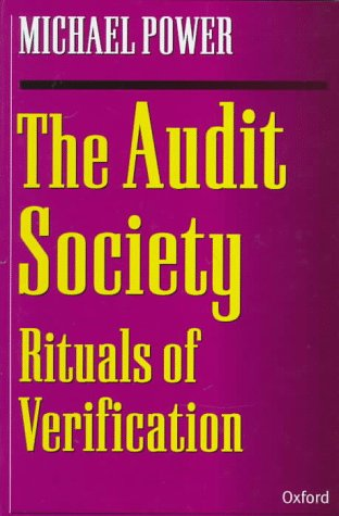 The Audit Society: Rituals of Verification 9780198289470