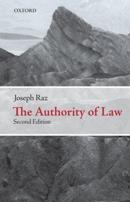 The Authority of Law: Essays on Law and Morality 9780199573578