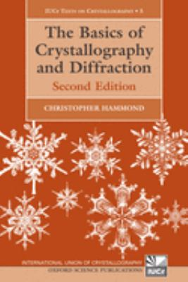 The Basics of Crystallography and Diffraction 9780198505525