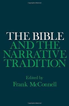 The Bible and the Narrative Tradition 9780195070026