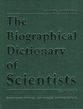 The Biographical Dictionary of Scientists: 2 Volume Set 9780195216639