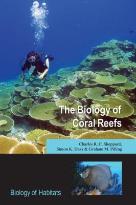 The Biology of Coral Reefs 9780198566366